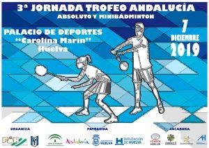 Trofeo Andalucía Absoluto y Minibádminton - 3ª jornada